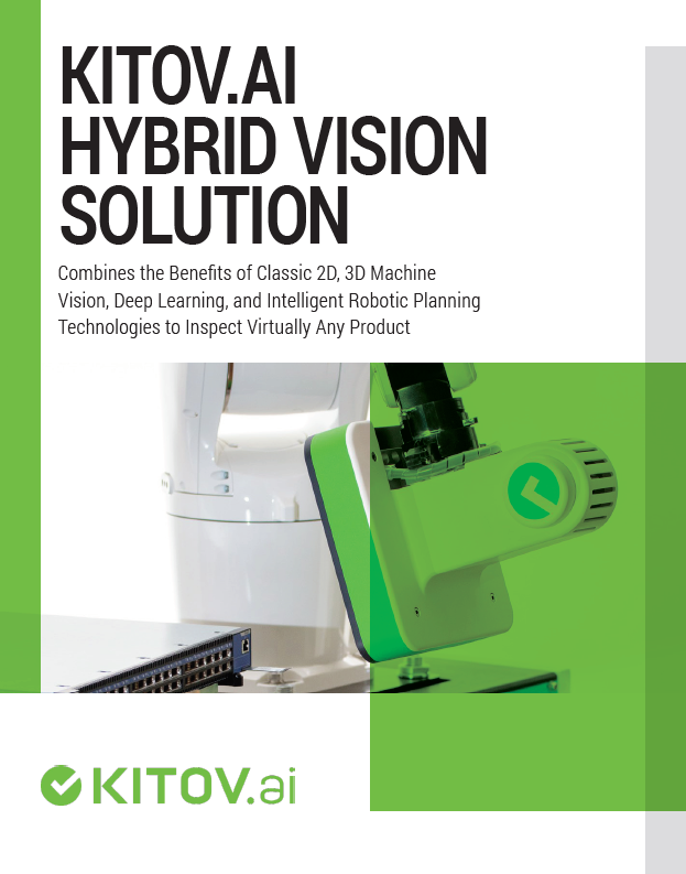 New White Paper: Learn How Hybrid Vision Solution Inspects Virtually Any Product